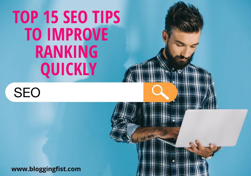 Top 15 Killer Tips to Improve Google Ranking
