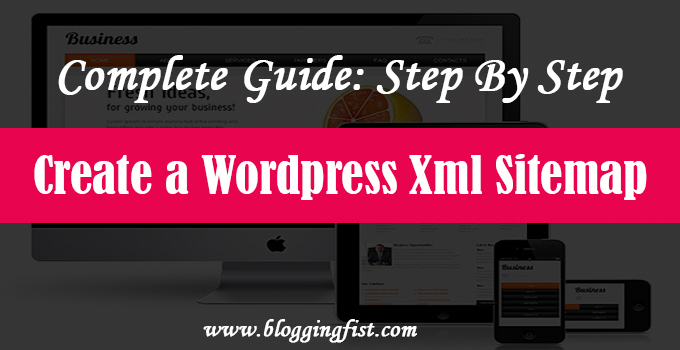 compelete-guide-step-by-step-to-create-a-wordpress-xml-sitemap