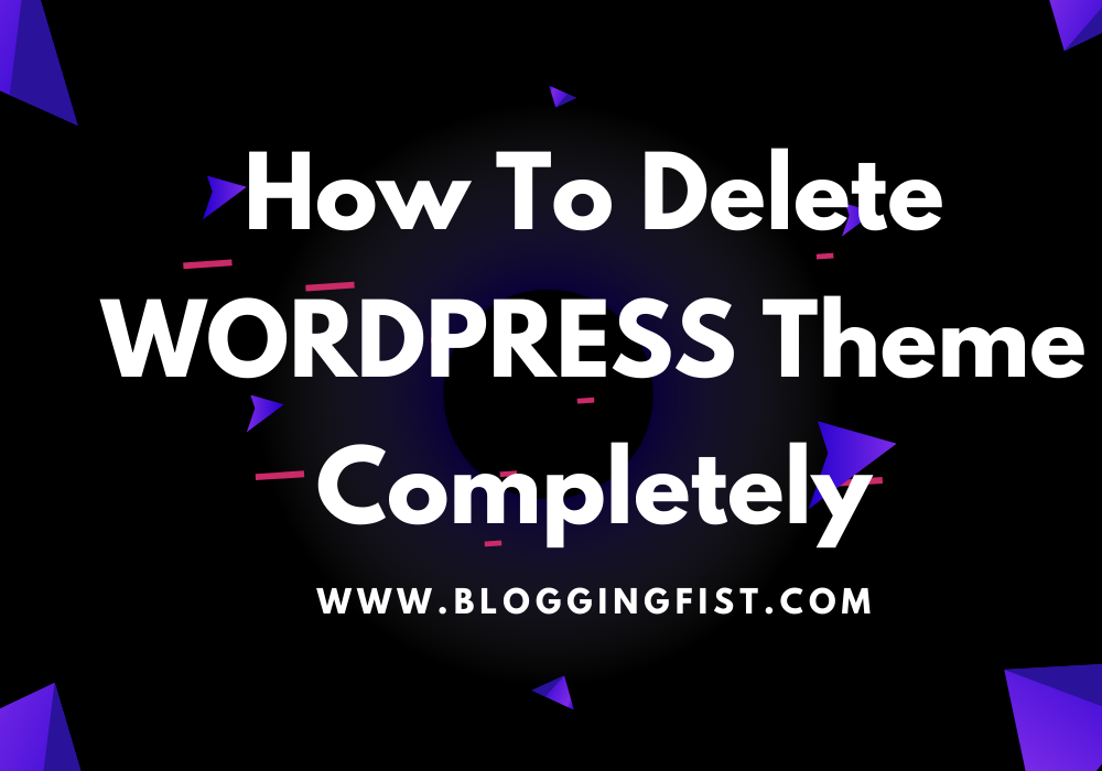 How to Delete Wordpress Theme Completely