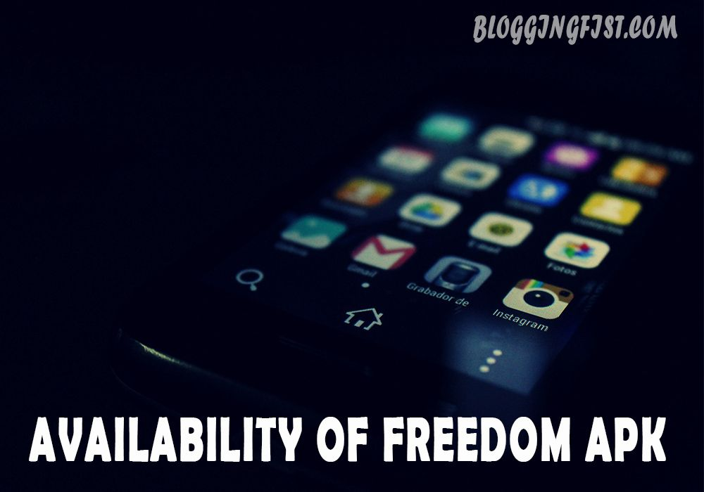 Availability of Freedom APK