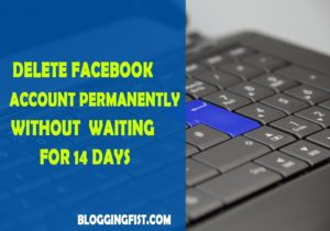 Delete Facebook Account permanently without waiting for 14 days