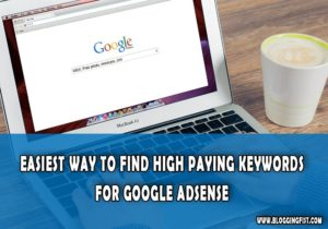 Easiest-Way-to-Find-High-Paying-Keywords-for-Google-Adsense