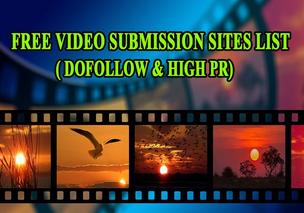 Best Video Submission Sites For SEO 2018