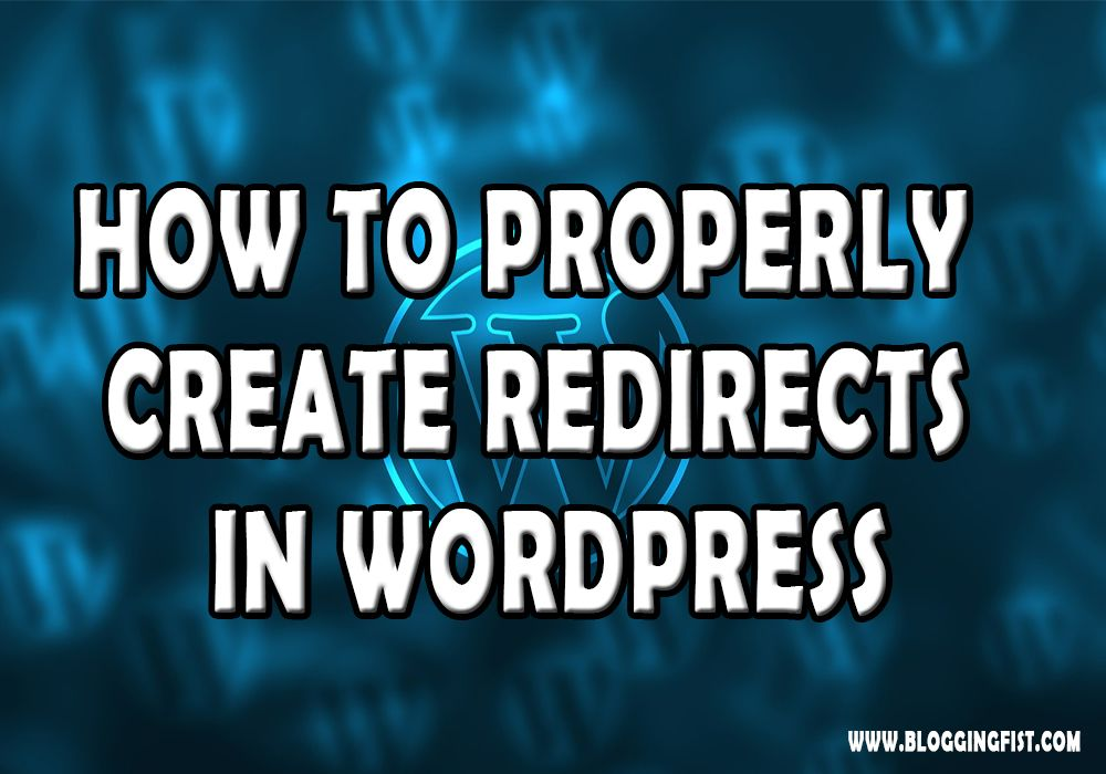 How to Properly Create Redirects in WordPress