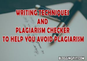 Using-Writing-Techniques-and-Plagiarism-Checker-to-Help-You-Avoid-Plagiarism