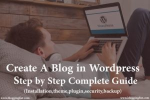 How To Create A Blog On WordPress Step By Step