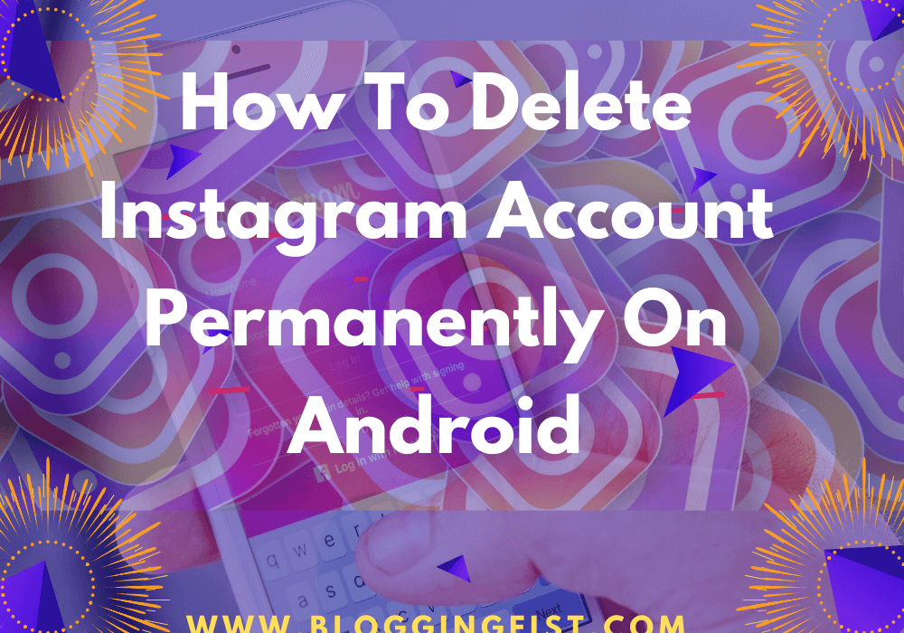 How To Delete Instagram Account Permanently On Android (1)