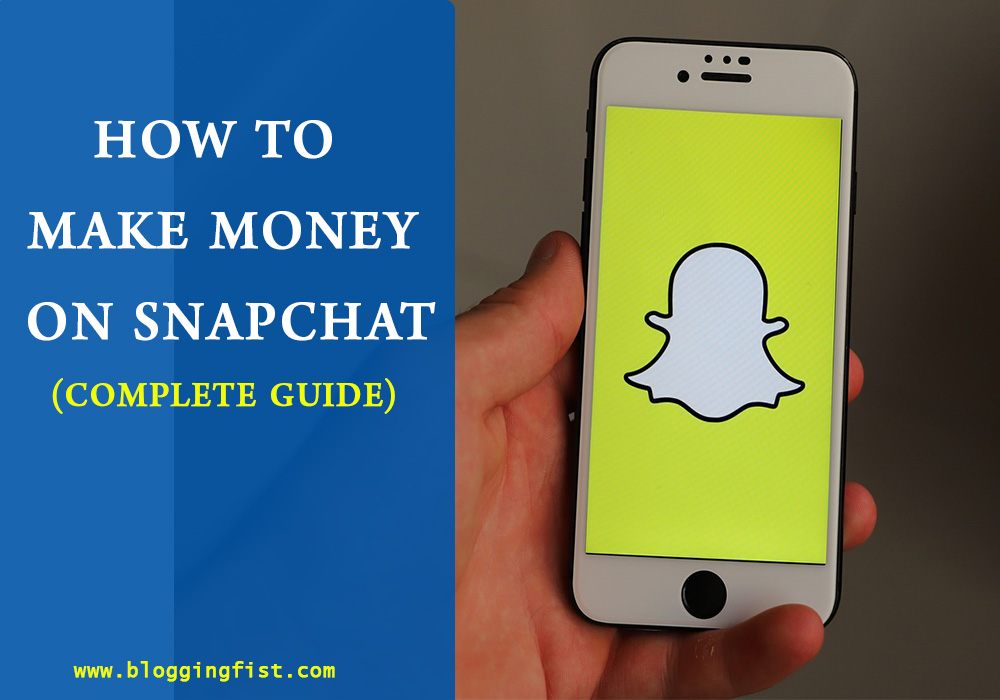 How to Make Money on Snapchat