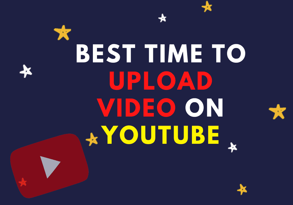 Best Time To Upload to YouTube video