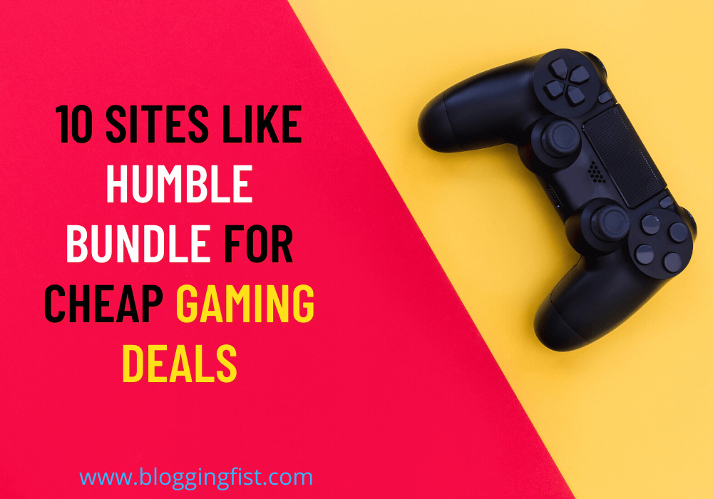 10 Sites Like Humble Bundle For Cheap Gaming Deals
